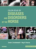 A color atlas of diseases and disorders of the horse