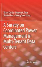 A survey on coordinated power management in multi-tenant data centers