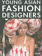 Young Asian fashion designers.