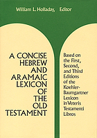 A concise Hebrew and Aramic lexicon of the Old Testament