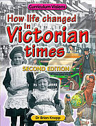 How life changed in Victorian times.