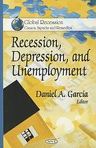 Recession, depression, and unemployment