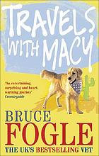 Travels with Macy : one man and his dog take a journey through North America in search of home