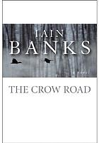 The crow road : a novel