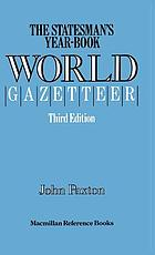 The 'Statesman's year-book' world gazetteer