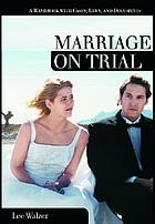 Marriage on trial : a handbook with cases, laws, and documents