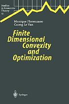 Finite dimensional convexity and optimization