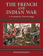 The French and Indian War : a complete chronology