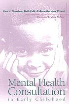 Mental health consultation in early childhood