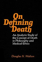 On defining death : an analytic study of the concept of death in philosophy and medical ethics