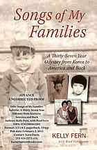 Songs of my families : a thirty-seven year odyssey from Korea to America and back
