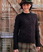 Vintage knits : thirty kitting designs from Rowan for men and women