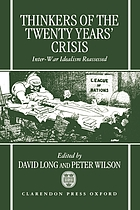Thinkers of The twenty years' crisis : inter-war idealism reassessed