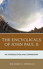 The encyclicals of John Paul II : an introduction and commentary