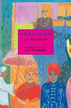 Hindoo holiday : an Indian journal