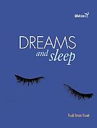 Dreams and sleep