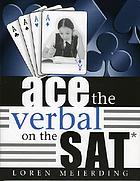 Ace the Verbal on the SAT