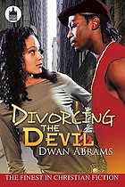Divorcing the Devil : a novel