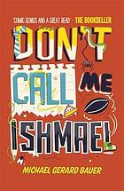 Don't call me Ishmael!