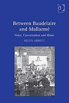 Between Baudelaire and Mallarmé : voice, conversation and music