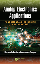 Analog Electronics Applications: Fundamentals of Design and Analysis.