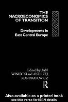 The Macroeconomics of transition : developments in East Central Europe