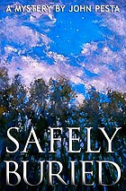 Safely buried : a mystery