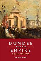 Dundee and the Empire : 'Juteopolis' 1850-1939