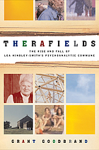 Therafields : the rise and fall of Lea Hindley-Smith's psychoanalytic commune