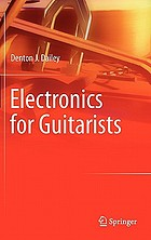 Electronics for guitarists