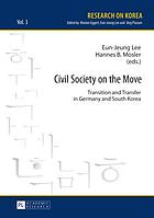 Civil society on the move : transition and transfer in Germany and South Korea
