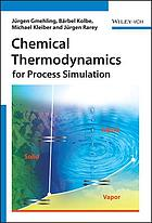 Chemical thermodynamics : for process simulation