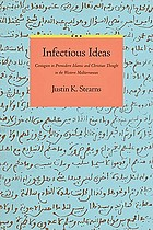 Infectious ideas : contagion in premodern Islamic and Christian thought in the Western Mediterranean