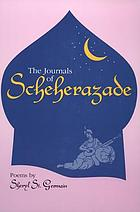 The journals of Scheherazade : poems