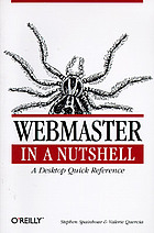 WebMaster in a nutshell : a desktop quick reference