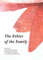 The ethics of the family