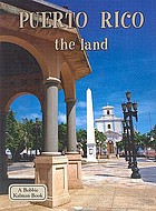 Puerto Rico. The land