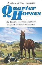 Quarter horses; a story of two centuries.