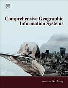 Comprehensive geographic information systems