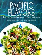 Pacific flavors : Thai and Chinese cooking for an American kitchen