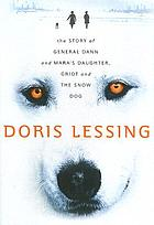 The story of General Dann and Mara's daughter, griot and the snow dog : a novel