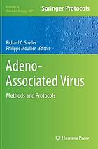 Adeno-associated virus : methods and protocols