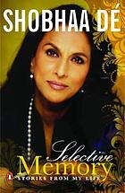 Selective memory : stories from my life