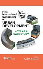 First International Symposium on Urban Development : Koya as a case study