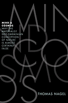 Mind and cosmos : why the materialist neo-Darwinian conception of nature is almost certainly false