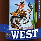 Songs of the West. Vol. one, Cowboy classics