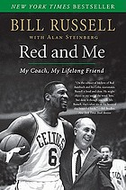 Red and me : my coach, my lifelong friend