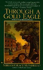 Through a gold eagle : a Glynis Tryon mystery