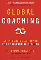 Global coaching : an integrated approach for long-lasting results