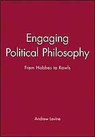 Engaging political philosophy : from Hobbes to Rawls